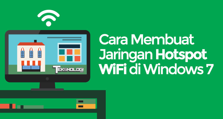 Cara Membuat Hotspot WiFi di Command Prompt Windows 7 Tanpa Software