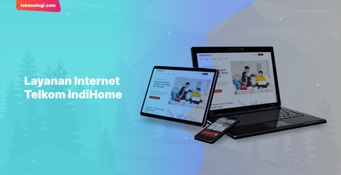 kelebihan-kekurangan-layanan-internet-indihome