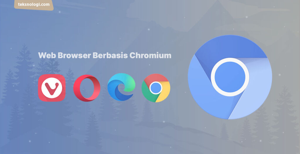 web browser berbasis chromium