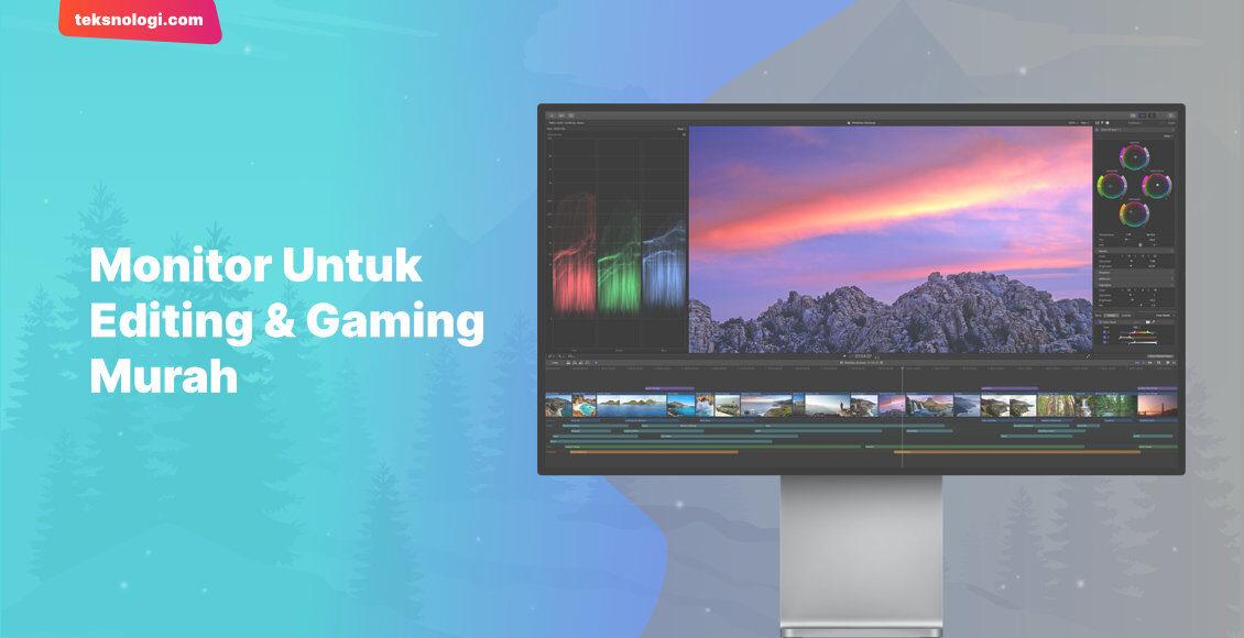 monitor murah 1 jutaan untuk editing gaming