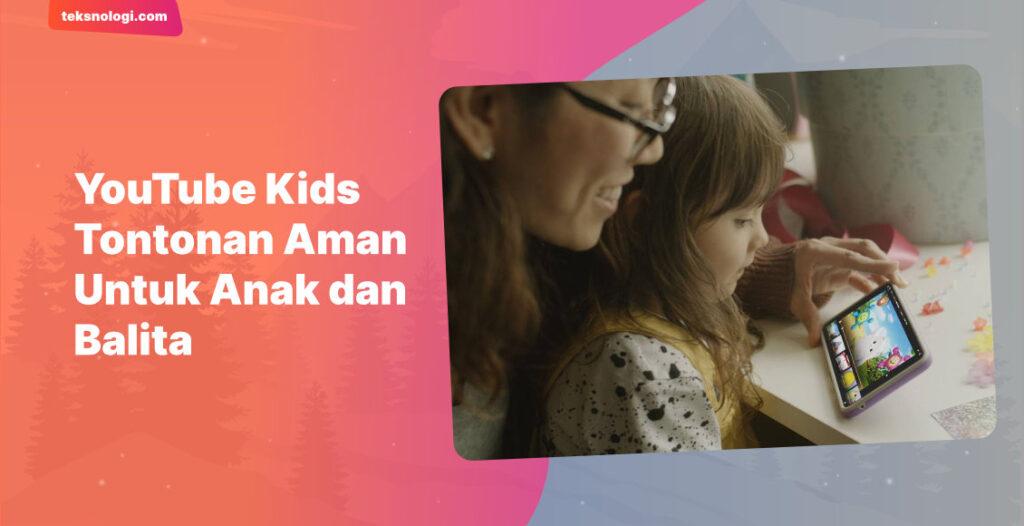 konten-youtube-kids-aman-untuk-anak-dan-balita