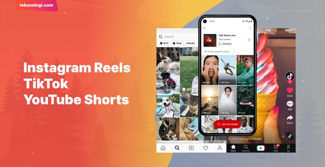 instagram-reels-vs-tiktok-vs-youtube-shorts
