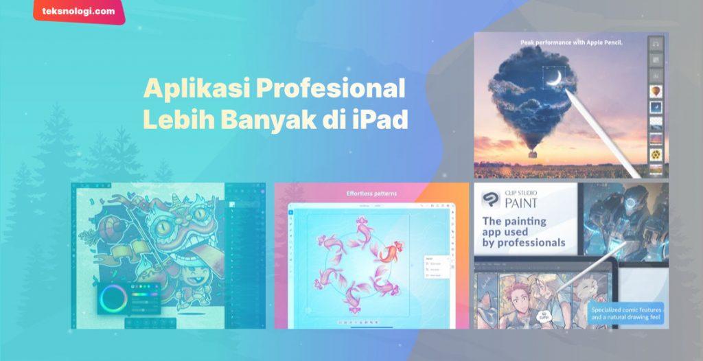 aplikasi-profesional-lebih-banyak-di-ipad