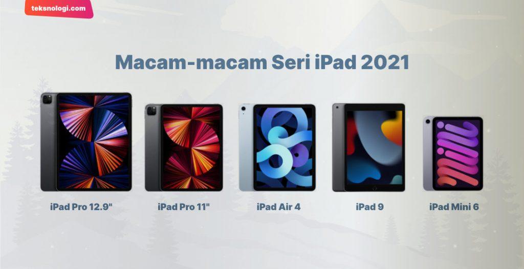 macam-macam-seri-ipad-2021-terbaru