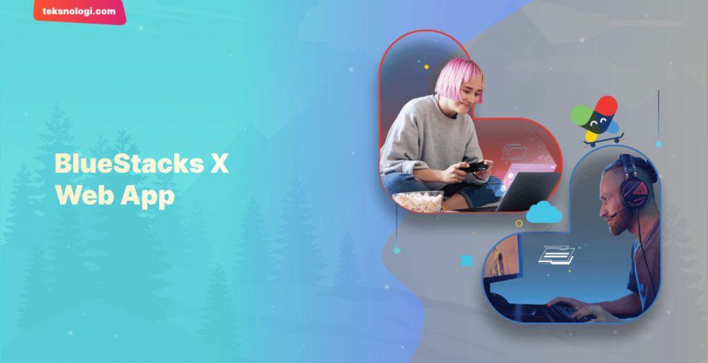 bluestacks-x-web-app