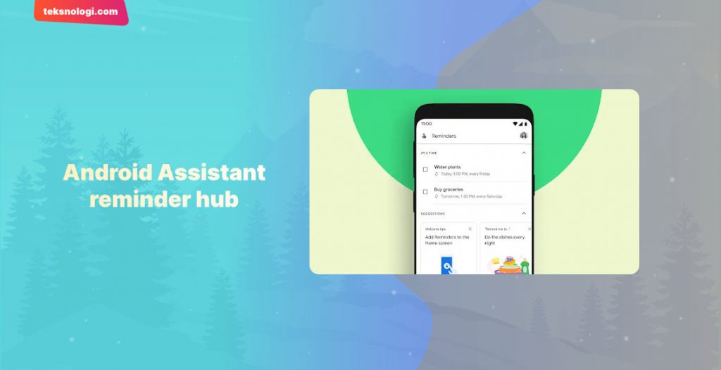 fitur-baru-android-12-android-assistant-reminder